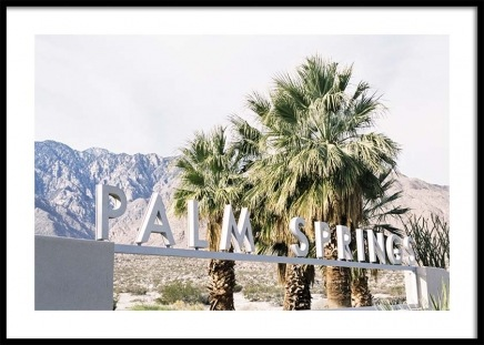 Palm Springs Sign Poster in the group Prints / Sizes / 50x70cm | 20x28 at Desenio AB (10215)