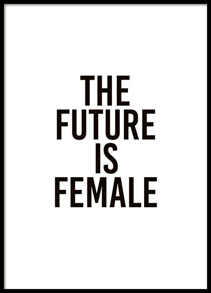 The Future Is Female Poster in the group Prints / Typography & quotes at Desenio AB (10293)