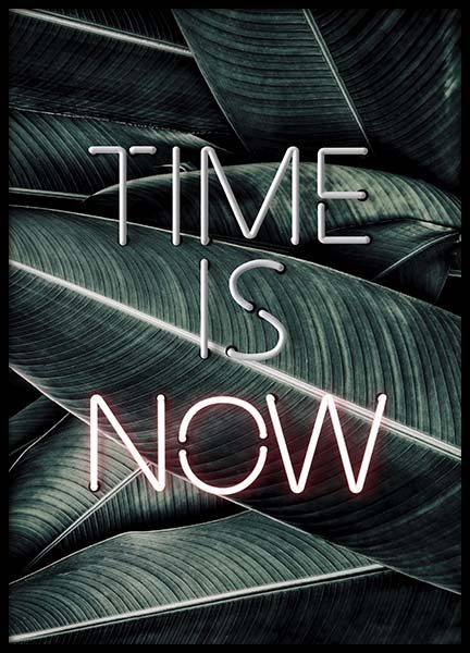 Time Is Now Neon Poster in the group Prints / Typography & quotes at Desenio AB (10301)