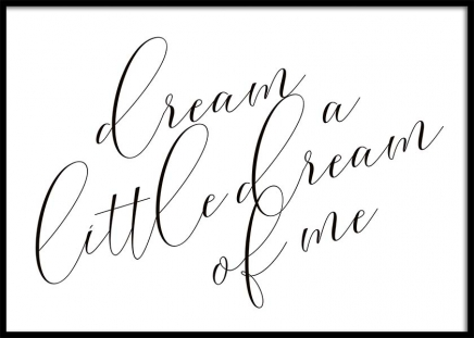 Dream A Little Dream Poster in the group Prints / Text posters at Desenio AB (10365)