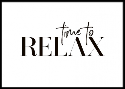 Time To Relax Poster in the group Prints / Text posters at Desenio AB (10368)