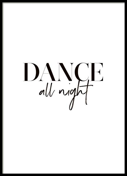 Dance All Night Poster in the group Prints / Typography & quotes at Desenio AB (10370)