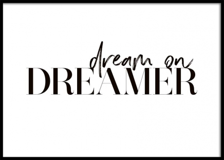 Dream On Dreamer Poster in the group Prints / Typography & quotes at Desenio AB (10371)