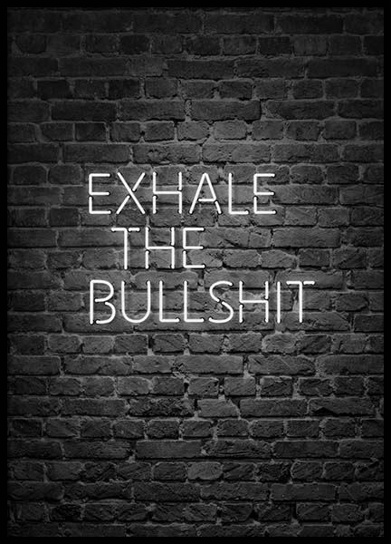 Exhale The Bullshit Poster in the group Prints / Typography & quotes at Desenio AB (10382)