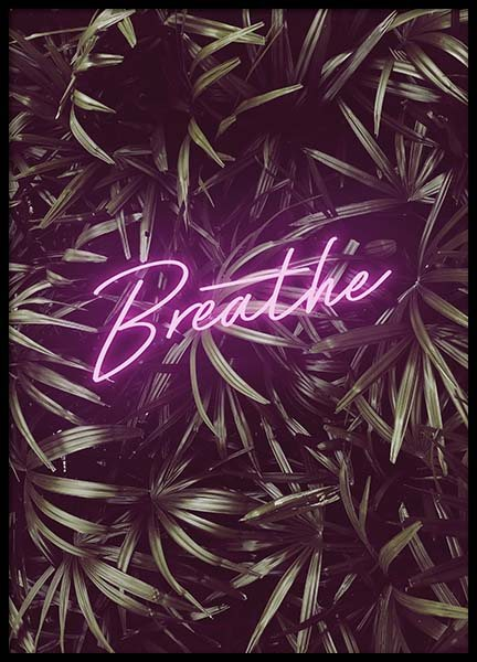 Breathe Neon Poster in the group Prints / Typography & quotes at Desenio AB (10384)