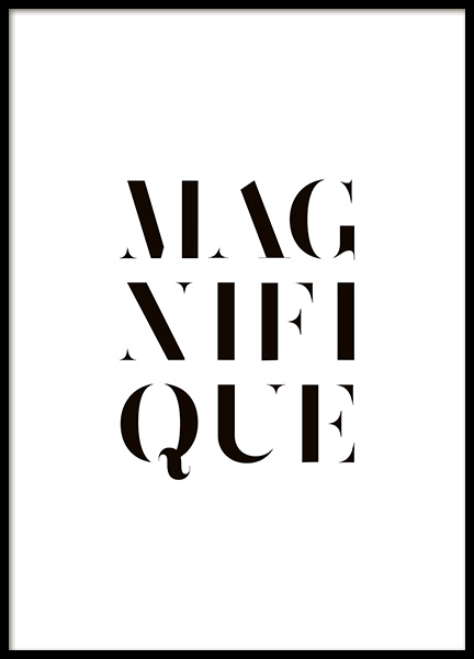 Magnifique Poster in the group Prints / Typography & quotes at Desenio AB (10652)