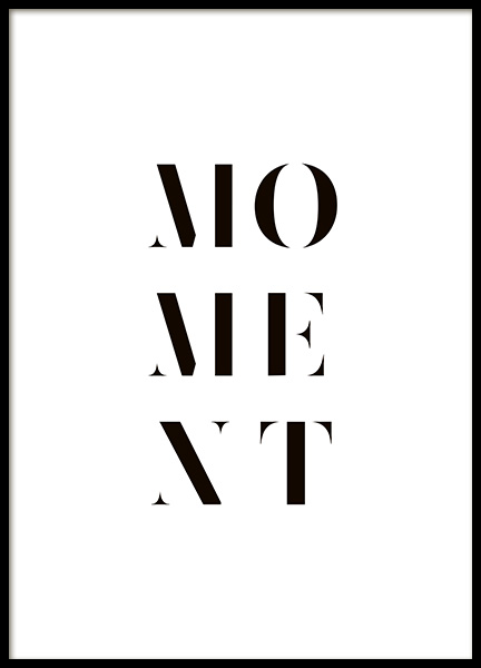 Moment Poster in the group Prints / Typography & quotes at Desenio AB (10653)