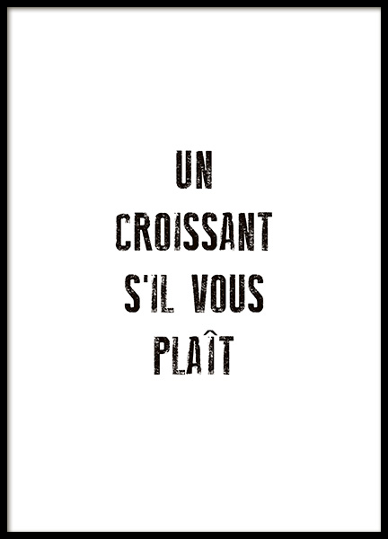 Un Croissant Poster in the group Prints / Typography & quotes at Desenio AB (10655)