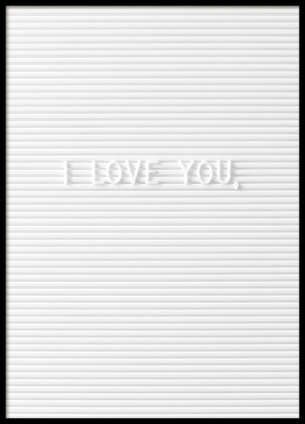 I Love You Poster in the group Prints / Typography & quotes at Desenio AB (10723)