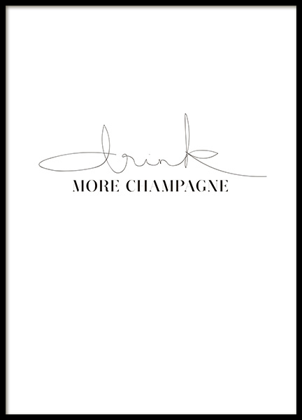 Drink More Champagne Poster in the group Prints / Kitchen at Desenio AB (10731)