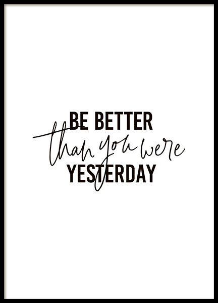 Better Than Yesterday Poster in the group Prints / Text posters at Desenio AB (10906)