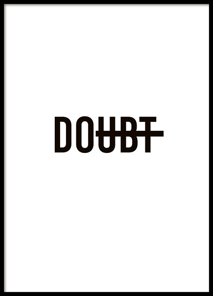 Doubt Poster in the group Prints / Typography & quotes at Desenio AB (10915)