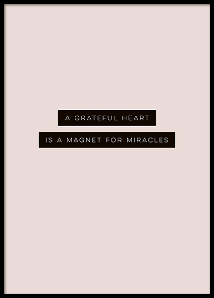 A Grateful Heart Poster in the group Prints / Sizes / 30x40cm | 12x16 at Desenio AB (10972)