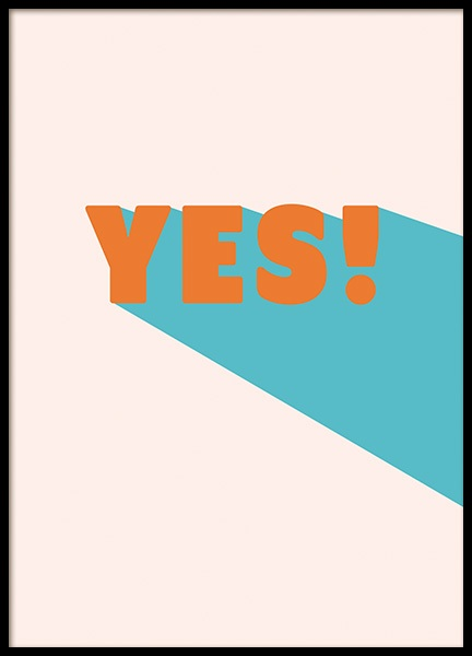 Say Yes! Poster in the group Prints / Typography & quotes at Desenio AB (11037)