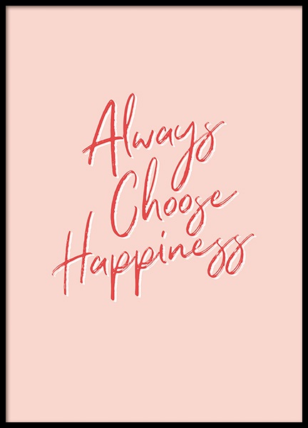Always Choose Happiness Poster in the group Prints / Typography & quotes at Desenio AB (11041)