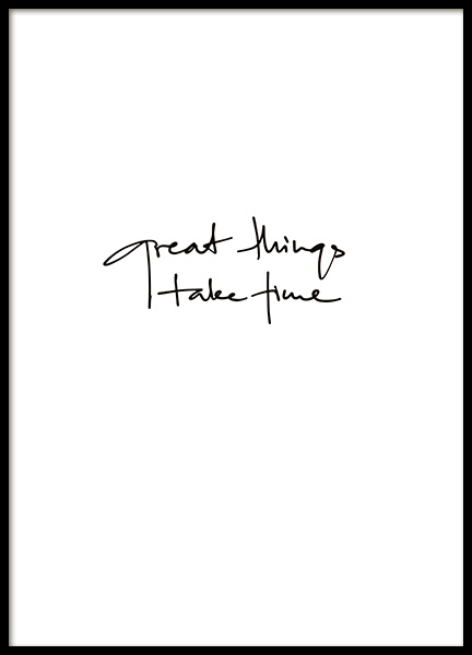 Great Things Take Time Poster in the group Prints / Typography & quotes at Desenio AB (11130)