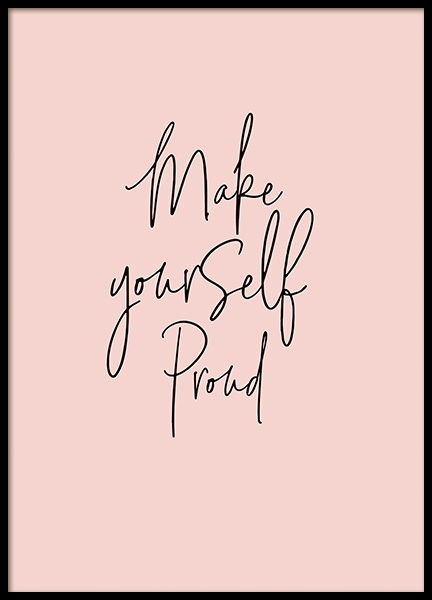 Make Yourself Proud Poster in the group Prints / Typography & quotes at Desenio AB (11248)