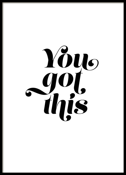 You Got This Poster in the group Prints / Typography & quotes at Desenio AB (11461)