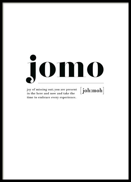 Jomo Poster in the group Prints / Typography & quotes at Desenio AB (11625)
