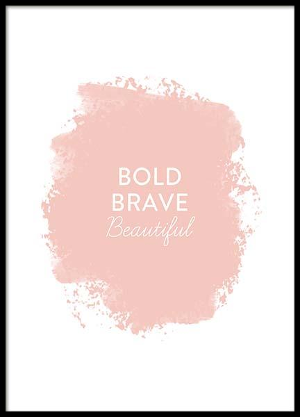 Bold Brave Beautiful Poster in the group Prints / Typography & quotes at Desenio AB (11725)