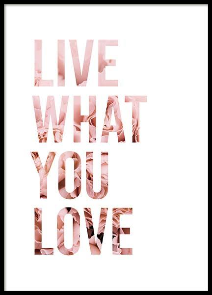 Live What You Love Poster in the group Prints / Text posters at Desenio AB (11727)