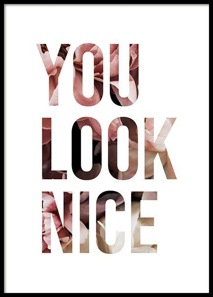 You Look Nice Poster in the group Prints / Text posters at Desenio AB (11728)