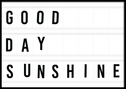 Good Day Sunshine Poster in the group Prints / Text posters at Desenio AB (11841)