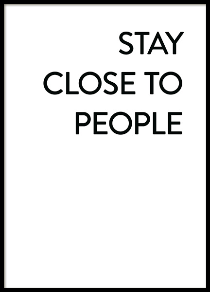 Stay Close No1 Poster in the group Prints / Text posters at Desenio AB (12006)