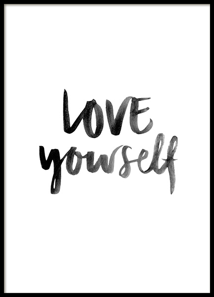 Love Yourself Poster in the group Prints / Typography & quotes / Motivational at Desenio AB (12161)