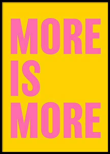 More is More Poster in the group Prints / Text posters at Desenio AB (12232)