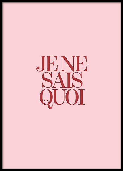 Je Ne Sais Quoi Pink Poster in the group Prints / Typography & quotes at Desenio AB (12351)