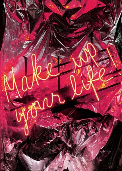 Make Up Your Life Neon Poster in the group Prints / Typography & quotes at Desenio AB (12442)