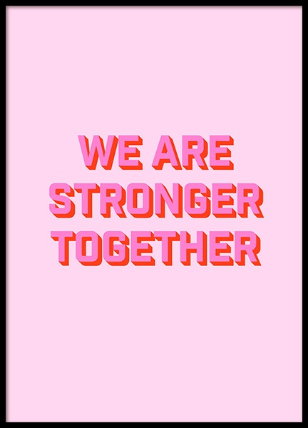 Stronger Together Poster in the group Prints / Text posters at Desenio AB (12630)