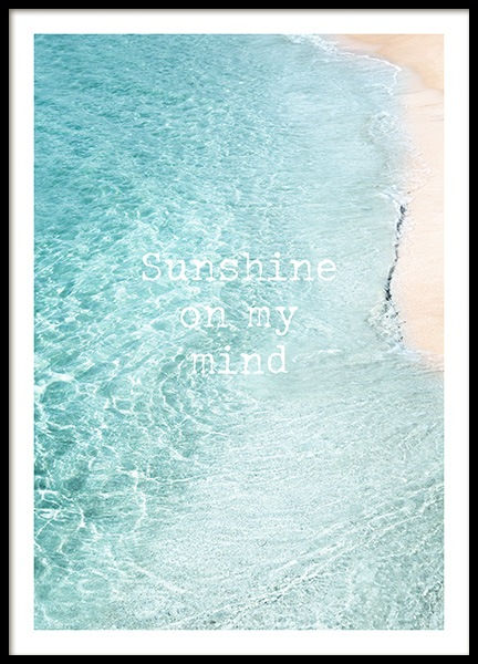 Sunshine on My Mind Poster in the group Prints / Text posters at Desenio AB (12839)