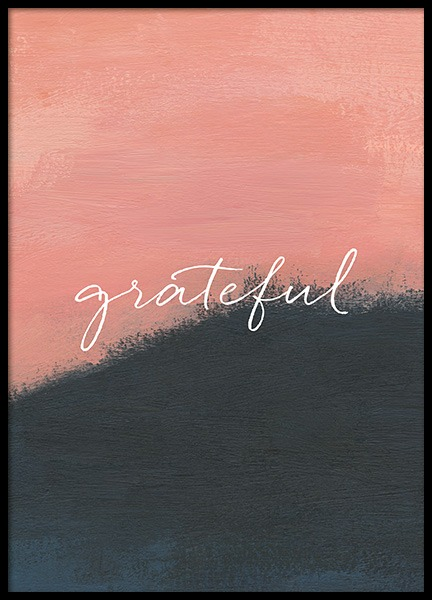 Grateful Painting Poster in the group Prints / Typography & quotes at Desenio AB (12944)