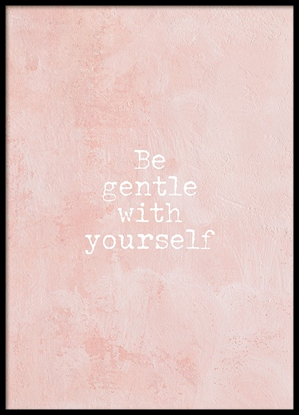 Be Gentle Poster in the group Prints / Typography & quotes at Desenio AB (13021)