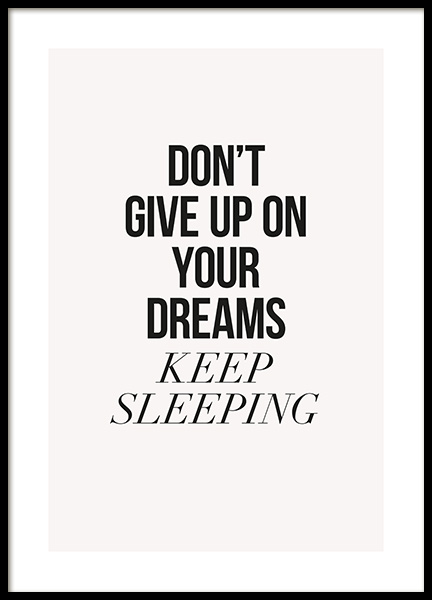 Keep Dreaming Poster in the group Prints / Text posters at Desenio AB (13028)