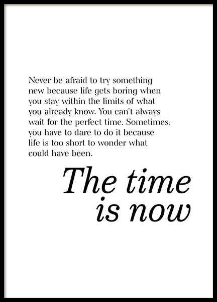 The Time is Now Poster in the group Prints / Text posters at Desenio AB (13170)