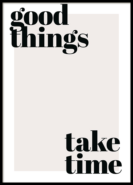 Good Things Take Time Poster in the group Prints / Text posters at Desenio AB (13187)