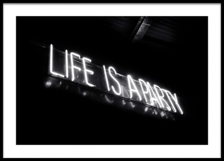 Life is a Party Neon Poster in the group Prints / Black & white at Desenio AB (13246)