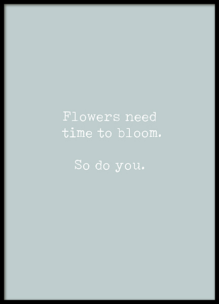 Time to Bloom Poster in the group Prints / Text posters / Motivational at Desenio AB (13459)