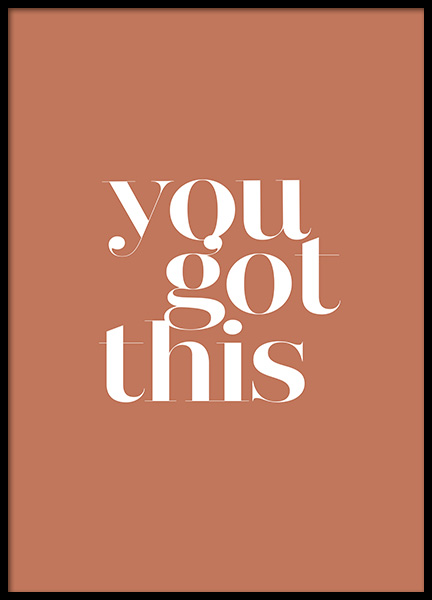 You Got This Poster in the group Prints / Text posters / Motivational at Desenio AB (13460)