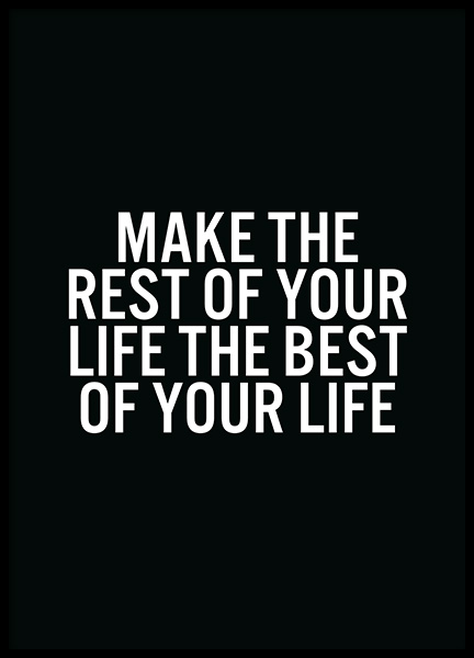 Best of Your Life Poster in the group Prints / Text posters / Motivational at Desenio AB (13473)