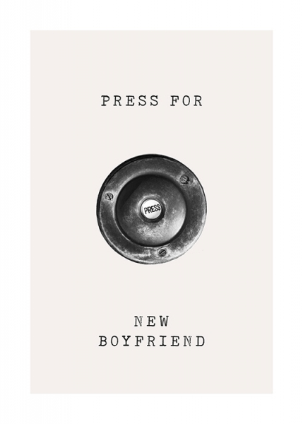 Press for Boyfriend Poster in the group Prints / Text posters at Desenio AB (13502)