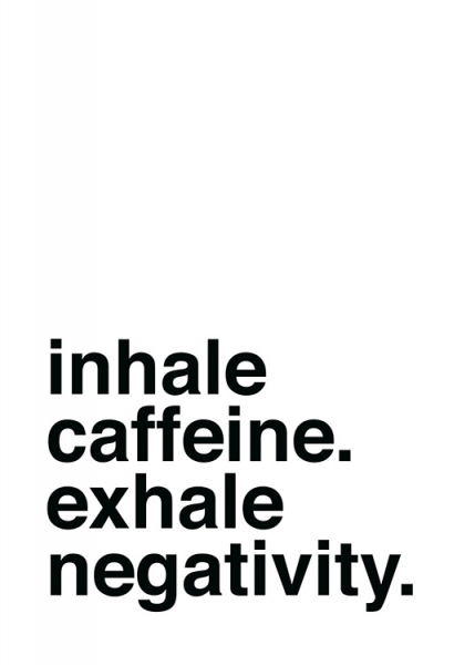 Inhale Caffeine Poster in the group Prints / Text posters / Humour at Desenio AB (13599)