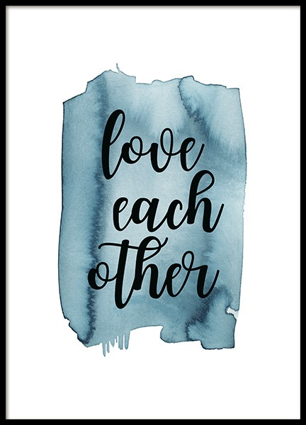 Love Each Other Poster in the group Prints / Text posters / Motivational at Desenio AB (13889)
