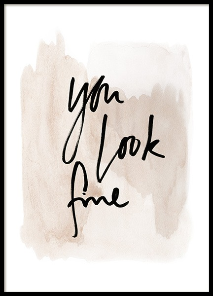 You Look Fine Watercolor Poster in the group Prints / Text posters at Desenio AB (13894)