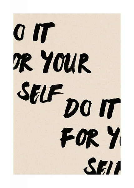 Do It For Yourself Poster in the group Prints / Text posters / Motivational at Desenio AB (13895)