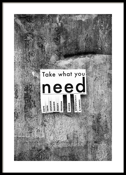 Take What You Need Poster in the group Prints / Text posters at Desenio AB (13898)