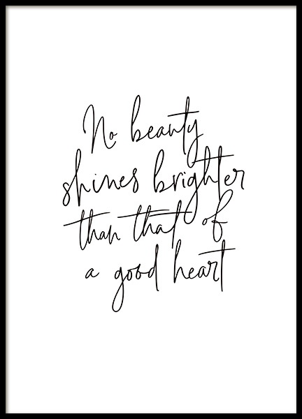Beauty of a Good Heart Poster in the group Prints / Text posters at Desenio AB (14146)